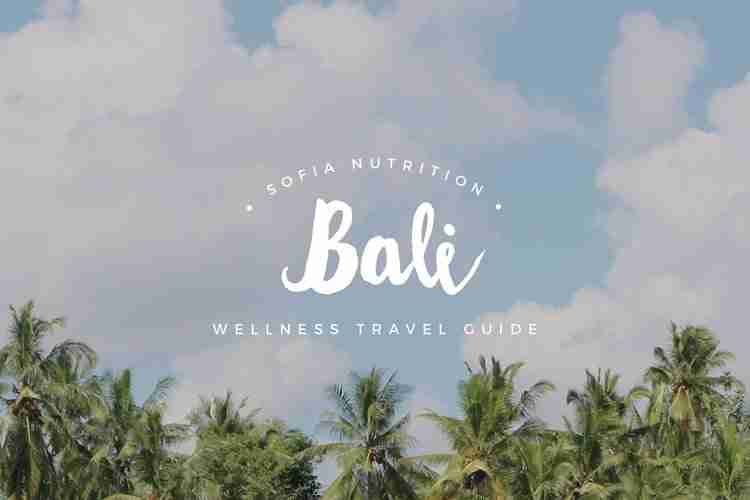 Read about the best wellness finds in Bali, Indonesia